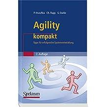 Agility Kompakt: Tipps fur erfolgreiche Systementwicklung (IT kompakt) (German Edition)