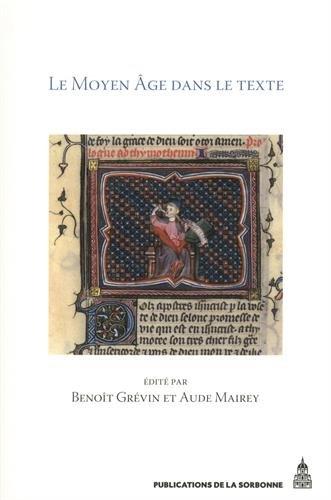 Le Moyen Age dans le texte : Cinq ans d'histoire textuelle au Laboratoire de médiévistique occidentale de Paris