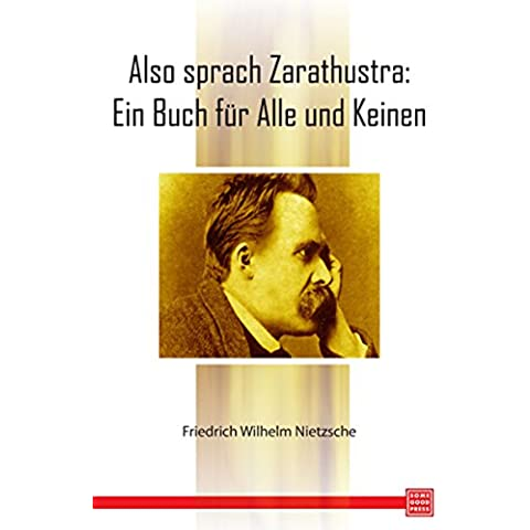 Thus Spoke Zarathustra (German Edition)
