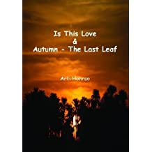 Is This Love & Autumn - The Last Leaf