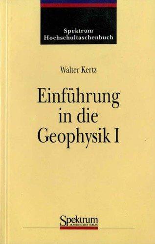 Einführung in die Geophysik: Erdkörper