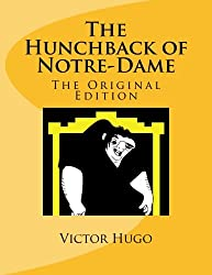 The Hunchback of Notre-Dame: The Original Edition