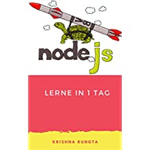 Lerne NodeJS an einem Tag: Komplettes Node JS Guide mit Beispielen