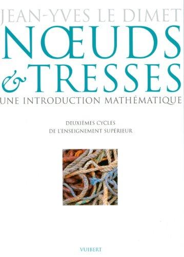 Noeuds et tresses. Une introduction mathématique