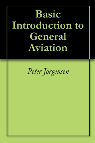 Basic Introduction to General Aviation