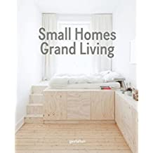 Small Homes, Grand Living: Interior Design for Compact Spaces