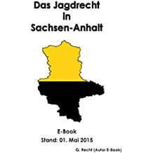 Das Jagdrecht in Sachsen-Anhalt