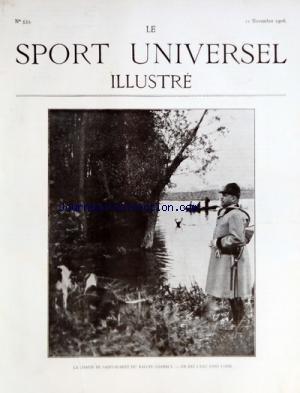 SPORT UNIVERSEL ILLUSTRE (LE) [No 535] du 11/11/1906 - LA CHASSE DE SAINT-HUBERT DU RALLYE CHAMBLY - LE SPORT AERONAUTIQUE - LE DIRIGEABLE DE HENRY DEUTSCH par Collectif