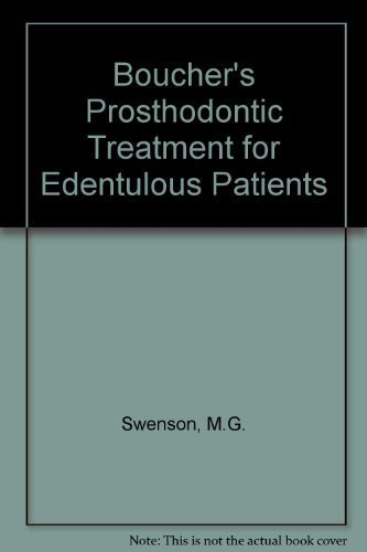 Boucher's Prosthodontic Treatment for Edentulous Patients by George A. Zarb (1990-04-03)