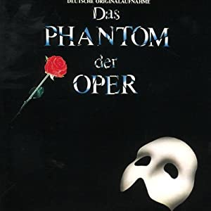 Das Phantom Der Oper (The Phantom of the Opera) (German Cast Recording)
