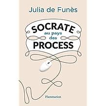 Socrate au pays des process (DOCUMENTS)