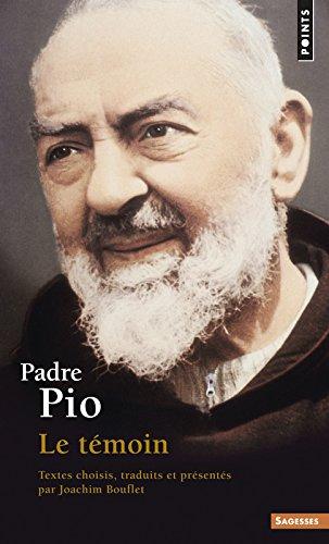 Padre Pio. Le tmoin