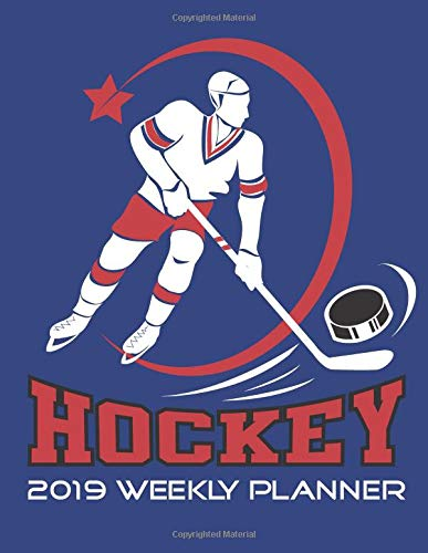 Hockey 2019 Weekly Planner: 120 page dated weekly planner, letter size, perfect bound, glossy softcover featuring a hockey player with a cool logo.