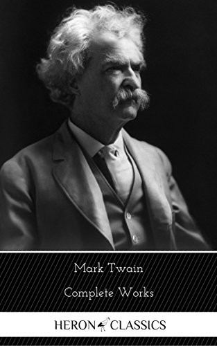 mark-twain-the-complete-works-heron-classics-english-edition