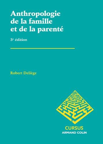 Anthropologie de la famille et de la parenté par Robert Deliège
