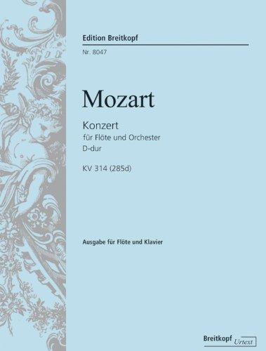 Konzert D-Dur Nr.2 KV314 für Flöte und Orchester : für Flöte und Klavier Neuausgabe 2009
