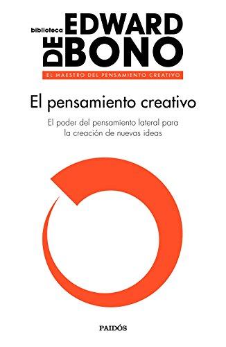 Descargar Libro El Pensamiento Creativo (Biblioteca Edward De Bono) de Edward de Bono