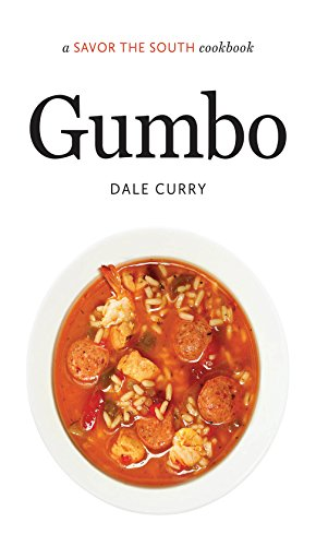 Gumbo: A Savor the South(r) Cookbook (Savor the South Cookbooks)