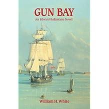 Gun Bay: An Edward Ballantyne Novel
