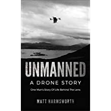 Unmanned: A Drone Story (English Edition)