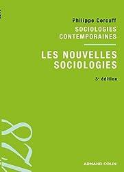 Les nouvelles sociologies: Sociologies contemporaines