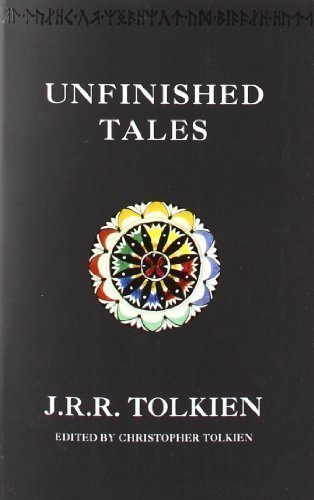 Unfinished Tales by Tolkien, J. R. R. New edition (2001) for sale  Delivered anywhere in UK