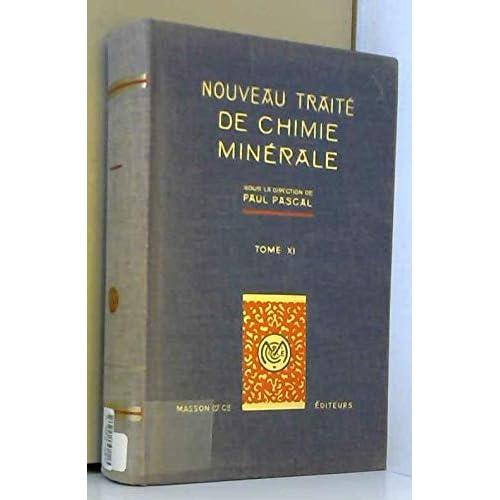 Nouveau Traite de Chimie Minerale, Tome XI: Arsenic - Antimoine - Bismuth