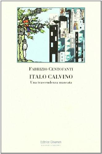 Italo Calvino : una trascendenza mancata