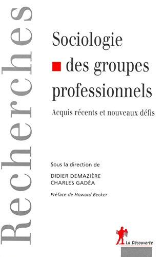 Sociologie des groupes professionnels