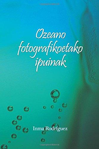 Ozeano fotografikoetako ipuinak por Inma Rodriguez