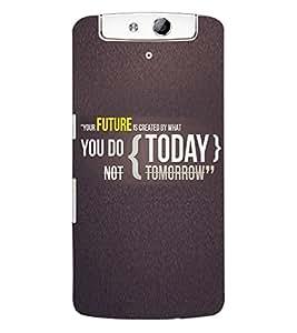 Fuson 3D Printed Quote Designer Back Case Cover for Oppo N1 - D786
