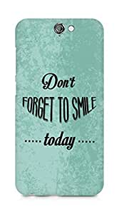 Amez Dont forget to Smile Today Back Cover For HTC One A9