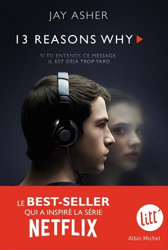 13 reasons why = 13 reasons why / Jay Asher | Asher, Jay. Auteur