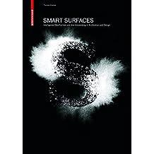 Smart Surfaces: Intelligente Oberflächen und ihre Anwendung in Architektur und Design