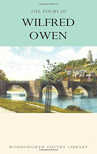 The Poems ? (Wordsworth Poetry Library) por Wilfred Owen