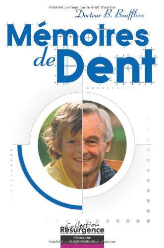 Mémoires de dent par Bernard Boufflers