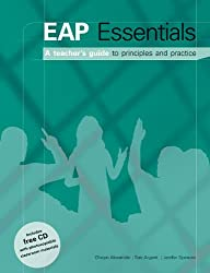 EAP Essentials: Teacher's Book and CD-Rom: A Teacher's Guide to Principles and Practice