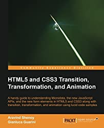 HTML5 and CSS3 Transition, Transformation, and Animation (Open Source)
