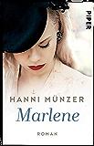 Marlene: Roman (Honigtot-Saga 2)