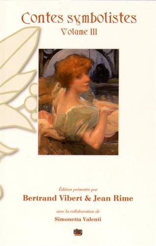 contes-symbolistes-volume-3-le-rouet-des-brumes-1901-les-clefs-dor-1897