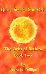 Quest for the Sun Orb (The Orbs of Rathira Book 2)
