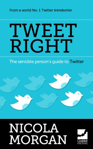tweet-right-the-sensible-persons-guide-to-twitter