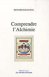Comprendre l'Alchimie