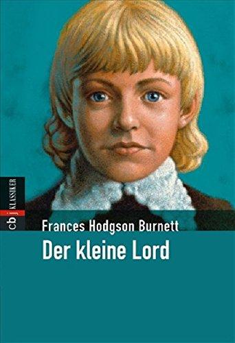 Der kleine Lord (Klassiker der Kinderliteratur, Band 9)