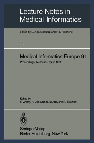 Medical Informatics Europe 81: Third Congress of the European Federation of Medical Informatics Proceedings, Toulouse, France March 9-13, 1981