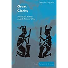 Great Clarity: Daoism and Alchemy in Early Medieval China (Asian Religions and Cultures)