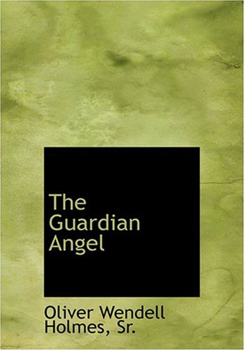 The Guardian Angel (Large Print Edition)