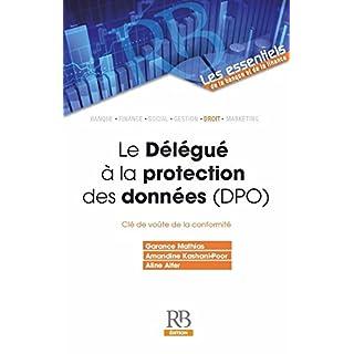 Le Délégué à la protection des données (DPO) (Les essentiels de la banque et de la finance) (French Edition)