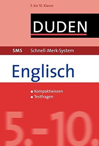 SMS Englisch 5.-10. Klasse (Duden SMS – Schnell-Merk-System)