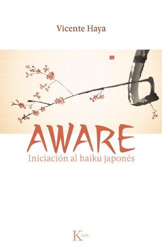 Aware. Iniciación Al Haiku Japonés (Clásicos) por Vicente Haya Segovia